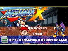 Mega Man X - Vencemos o Storm Eagle! | Blog Viiish Channel