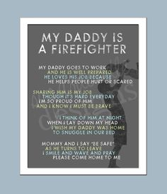 My Daddy is a Firefighter - Firefighter Poem 8x10 Print. $25.00, via Etsy. For the nursery
