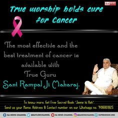Cancer has a cure now! Inexpensive method Initiation from a complete Guru Sant Rampal Ji Maharaj and the Worship of Lord Kabir God Kabir Can Cure Cancer Believe In God Quotes, Quotes About God, Kabir Quotes, Video Motivation, Sa News, Gita Quotes, World Cancer Day, Happy New Year 2019, Cancer Cure