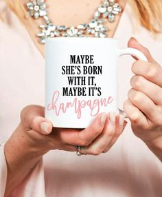 Maybe She's Born With It Mug Inspirational by prettychicsf