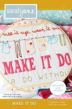 Use it up, wear it out, make it do, or do without. Love this!