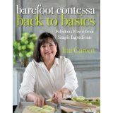 Barefoot Contessa Back to Basics: Fabulous Flavor from Simple Ingredients (Hardcover)By Ina Garten