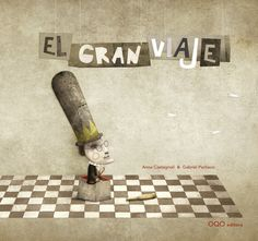 The great journey Gabriel Pacheco, Journey, Anna, Cool Patterns, Book Illustration, Book Publishing, Cover Design, Childrens Books, My Books