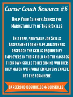 use this form to determine whether you have the skills that employers in your field require