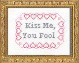PDF: Kiss Me, You Fool   Subversive Cross Stitch