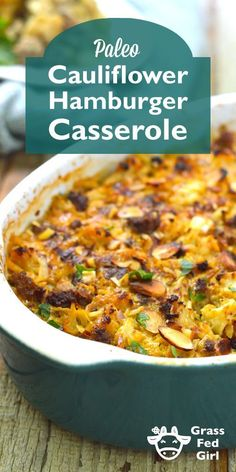 Paleo Cauliflower Hamburger Casserole | #21DSD https://www.grassfedgirl.com/low-carb-hamburger-casserole-recipe/