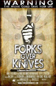 Forks Over Knives. Documentary explaining how plant based diets work better for our bodies