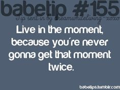 babetipe 155...so true. life-tips