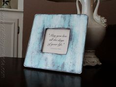 Vintage Quotation Frame - love the distressed painting DIY for this - from Crafts by Amanda!