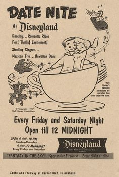 Leave the kiddies at home, it's Date Nite at Disneyland. (1957 ad)