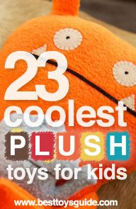 23 Coolest Plush Toys for Kids. #toys