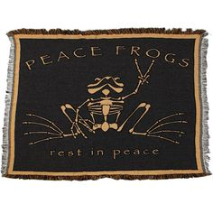 Cozy up. Rest in PEACE Frogs.