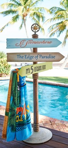 Direct your guests to the nearest tiki bar, or swimming pool in true Parrot Head style.   Margaritaville by Frontgate