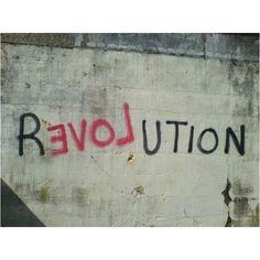 Revolution with LOVE - Street Art Graffiti Inspiration Typographie, Marcel Duchamp, Decir No, Typography, Typo Logo, Lettering, Positivity, Wisdom, Feelings