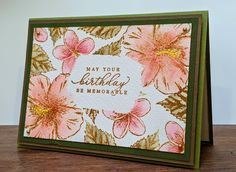 May your birthday be memorable - Timeless Tropical Stamp Set It's Your Birthday, Birthday Cards, Cardmaking And Papercraft, Hibiscus Flowers, Masking, Diy Cards, Birthday Celebration, Sally, Stampin Up