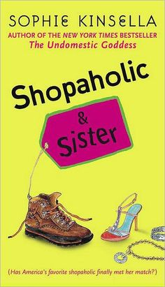 Shopaholic and Sister (Shopaholic Series #4) this was a gift I got for my birthday one year...
