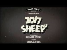 Carte de voeux Havas Paris - 2017 Sheep Street HAVAS PARIS Scénario : Christophe Coffre, Président en charge de la création Direction Artistique : Lucas Mongiello TV Productrice : Muriel Allegrini JUNGLER (WANDA PRODUCTIONS) MONKEY EGGS ANIMATION HRCLS Production son : Benoit Dunaigre GENERAL ELEKTRIKS Musique : Herve Salters