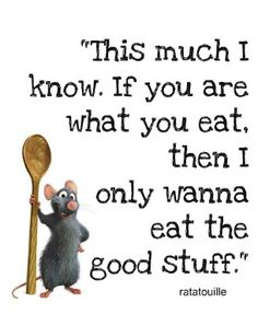 A girl and a glue gun: oh walt…i love you. (aka disney printables how to) A girl and a glue gun: oh walt…i love you. (aka disney printables how to)… Quotes To Live By, Me Quotes, Funny Quotes, Funny Cooking Quotes, Cooking Humor, Ratatouille Quotes, Ratatouille Disney, Ratatouille 2007, Foodie Quotes