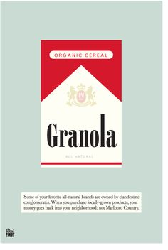 """Many """"green"""" and """"healthy"""" products are owned by large corporations; buying granola could be supporting Marlboro. The solution? Buy local."""