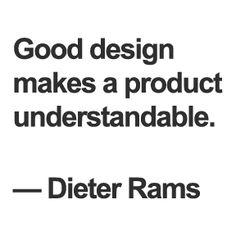 """Understandable"" - Dieter Rams Quote"