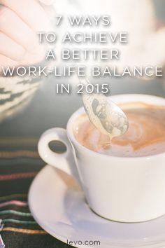 Having a healthy work-life balance involves appreciation of two things: work and life.