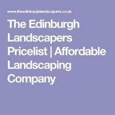 The Edinburgh Landscapers Pricelist | Affordable Landscaping Company
