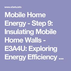1000 images about mobile home insulation on pinterest mobile homes insulation and energy - Advice on insulating your home ...