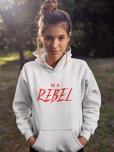 Hoodie Be a Rebel - Shirts & Sweaters bedrukken Shirt Mockup, Graphic Sweatshirt, T Shirt, Hoodies, Sweatshirts, Silhouette Cameo, Rebel, Outfit Ideas, Jeans