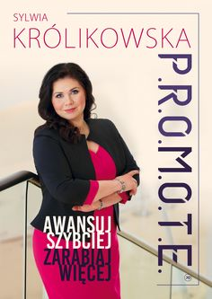 PROMOTE - Awansuj szybciej, zarabiaj więcej - Sylwia Królikowska Blond, Anna