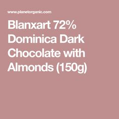 Blanxart Dominica Dark Chocolate with Almonds Single Origin, Organic Chocolate, Dairy Free Chocolate, Almonds, Cocoa, Dark, Almond Joy, Theobroma Cacao, Almond