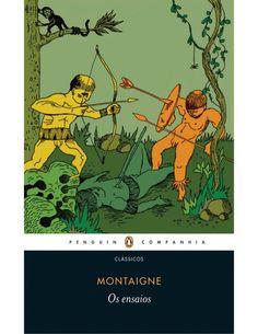 """""""Os Ensaios"""", Montaigne"""
