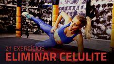 21 Exercícios Para Eliminar a Celulite | Sérgio Bertoluci - X21 - YouTube