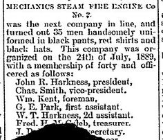 John Rankin Harkness-President of Mechanics Steam Fire Engine Company No. 2 – 19 Sep 1891 Biloxi, Harrison, Mississippi, USA Newspaper Article from the Biloxi Daily Herald, Also show W.T. Harkness as 2nd Assistant.