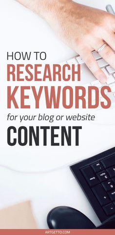 How to Research Keywords for your #Blog or #Website Content