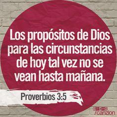 «Confía en el Señor con todo tu corazón; no dependas de tu propio entendimiento». —Proverbios 3:5