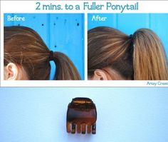 25 Lazy Girl Hair Hacks - Use a butterfly clip to make your ponytail fuller.