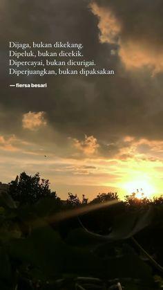 42 Ideas for quotes indonesia fiersa besari Quotes Rindu, Tumblr Quotes, Text Quotes, Nature Quotes, People Quotes, Mood Quotes, Poetry Quotes, Happy Quotes, Positive Quotes