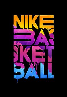 #NikeBasketball I like this image because it uses paint effects to make the words seem as if they are dripping paint. I also like how they cut the s in half instead of putting the whole letter on the next line. very unique.