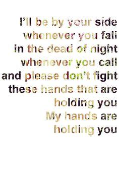 By Your Side by Tenth Avenue North. My most favorite song in the universe!!!!!!!!