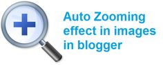 How to add auto-zooming effect in blogger post images