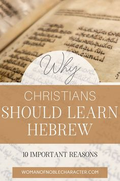 Hebrew For Christians, Biblical Hebrew, Biblical Marriage, Christian Women Blogs, Christian Life, Christian Living, Bible Study Notebook, Bible Study Tools, Jesus Teachings