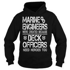 Marine engineers were created because Deck Officers need heroes too - Marine Engineer hoodies and t shirts
