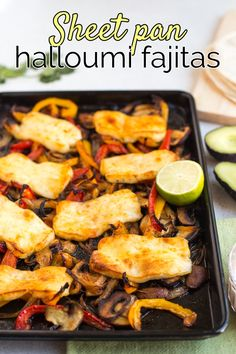Sheet pan halloumi fajitas - so easy, and SO DELICIOUS! Squidgy, crispy halloumi cheese with soft and sweet roasted veggies - all wrapped up in a flour tortilla with a big dollop of chipotle sour cream. The flavours are amazing! Vegetarian Fajitas, Veggie Fajitas, Vegetarian Mexican Recipes, Vegetarian Entrees, Vegetable Entrees, Vegetarian Types, Veggie Dinners, Healthy Dinners, Hallumi Recipes