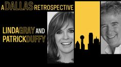 "Dallas, Mar 23: A ""Dallas"" Retrospective: Linda Gray & Patrick Duffy"