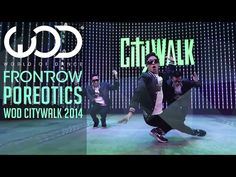 Poreotics | World of Dance Live | FRONTROW | Citywalk 2014 #WODLIVE '14 - YouTube