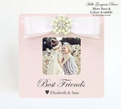 Best Friends Gift PICTURE FRAME Personalized Gift to Best Friend - Best Friend Photo Frame Gift for Girls - Best Friend Birthday Gift ______________________________________________________________________________________  Best Friends picture frame personalized with names. Frame comes in a variety of colors. Bow comes in your choice of color and comes with jewel center. Solid wood with hand painted sides and back in a coordinating color. Shown in 3.5x3.5 in frame color #15 Pink Polka Dots…