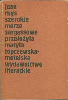 Szerokie Morze Sargassowe, Jean Rhys, Literackie, 1987, http://www.antykwariat.nepo.pl/szerokie-morze-sargassowe-jean-rhys-p-14803.html
