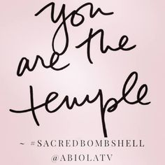 Project Body Love | You are the temple.