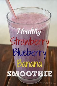 Healthy Strawberry Blueberry Banana Smoothie - My favorite Clean Eating Snack  LuvaBargain.com Healthy Strawberry Banana Smoothie, Blueberry Smoothie Recipes, Smoothie Recipes With Yogurt, Chocolate Banana Smoothie, Healthy Fruit Smoothies, Healthy Drinks, Morning Smoothies, Smoothies For Kids, Milkshake Recipes