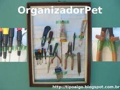 Foto: OrganizadorPet - ideia para montar um Painel Organizador de Ferramentas…